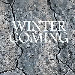 "An image containing a graphic saying, ""Winter is Coming."""